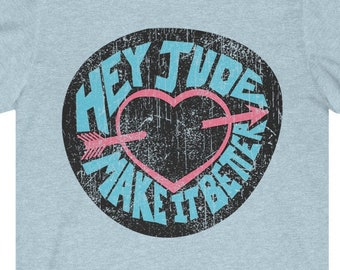 Hey Jude - Premium T-Shirt / The Beatles Gift, Song Lyrics, Vintage 60's Rock Music, Zen, Peace, Love, Hippie, Music Gift, British Band