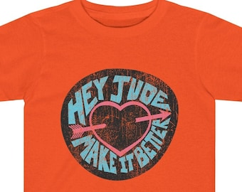 Hey Jude Toddler Tee / The Beatles, Song Lyrics, 1960s, Rock n Roll Music, Favorite Song, Zen, Peace, Love, Hippie, Music Gift, British Band
