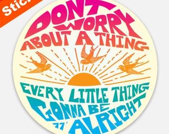Don't Worry Premium Sticker, Magnet / Bob Marley, 3 Little Birds, 70s Reggae Music, Favorite Happy Song Lyrics, Zen, Peace, Love, Music Gift