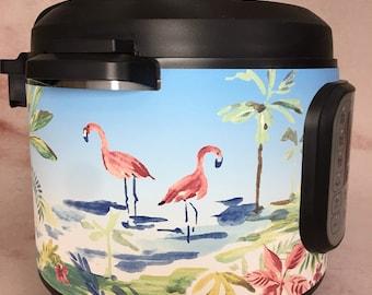 Flamingos - Instant Pot wrap, Crock Pot Express wrap. Premium non-adhesive waterproof wrap - Instant Wraps, not a flamingo decal