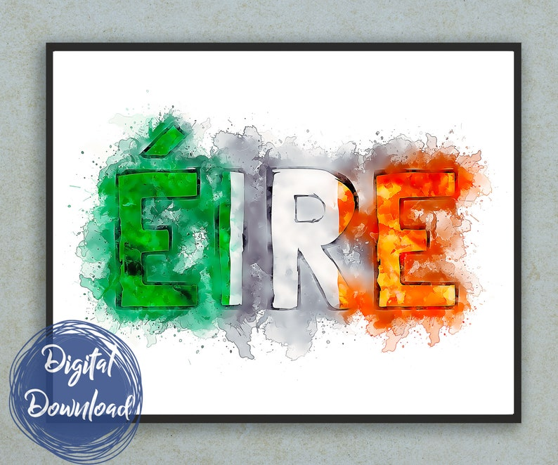 image regarding Flag of Ireland Printable named Summary Ireland or Eire Printable Wall Artwork - Splash Portray Encouraged through the Flag of Eire. A printable poster for down load