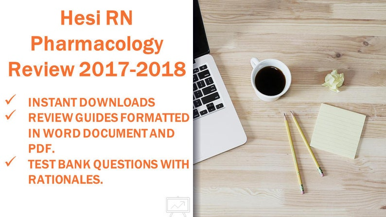 Hesi Pharmacology Nursing Study Guides Test Review And Practice 2017 2018 Instant Download