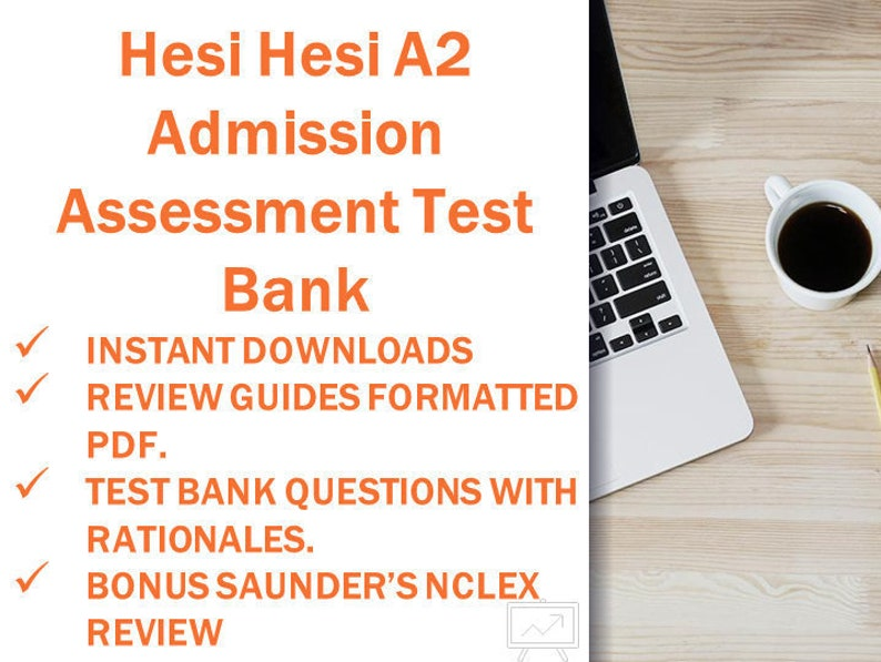 Hesi A2 Admission Assessment Exam Practice Tests Review Study Guide Test Bank Instant Download