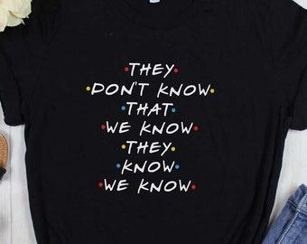872f6dac Friends Tv show Shirt | Funny Rachel Green Clothing Phoebe Buffay quotes  tshirt women | Gift idea