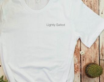 1d4b4a902761 Lightly Salted Shirt