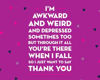 I'm Awkward - Greetings Card