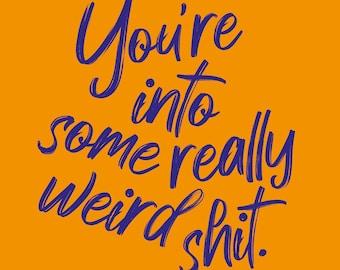 Weird - Greeting Card