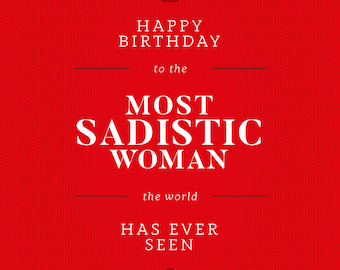 The Most Sadistic Woman - Greeting Card