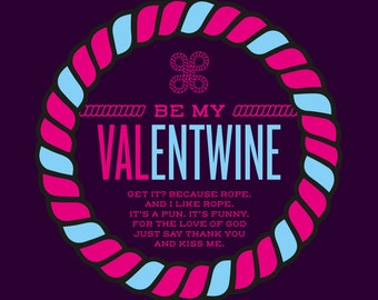Be My Valentwine - Greeting Card
