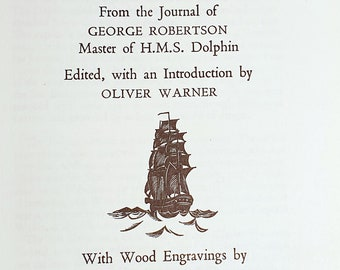 An Account Of The Discovery Of Tahiti: From The Journal Of George Robertson Master Of H. M. S. Dolphin-Folio Society-18th Century Sea Voyage