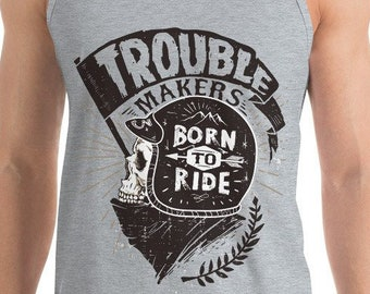 73fdeb5cd1e69 Trouble Makers Born to Ride Biker Tank Top Grey or White Motorcycle Club T- Shirt Skull Biker Sleeveless Shirt Motorcycle lover shirt cool