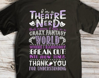 e93dd8da5 Theatre Nerd Funny Definition Unisex and Women's T-shirt and Unisex Hoodie