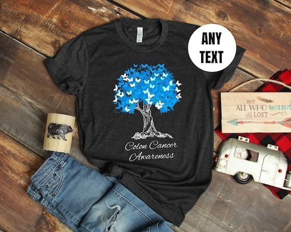 Colon Cancer Shirt Colorectal Cancer T Shirt Colon Cancer Etsy