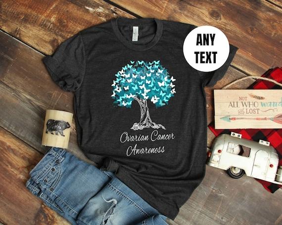 Ovarian Cancer Awareness T Shirt Cancer Survivor Ovarian Etsy