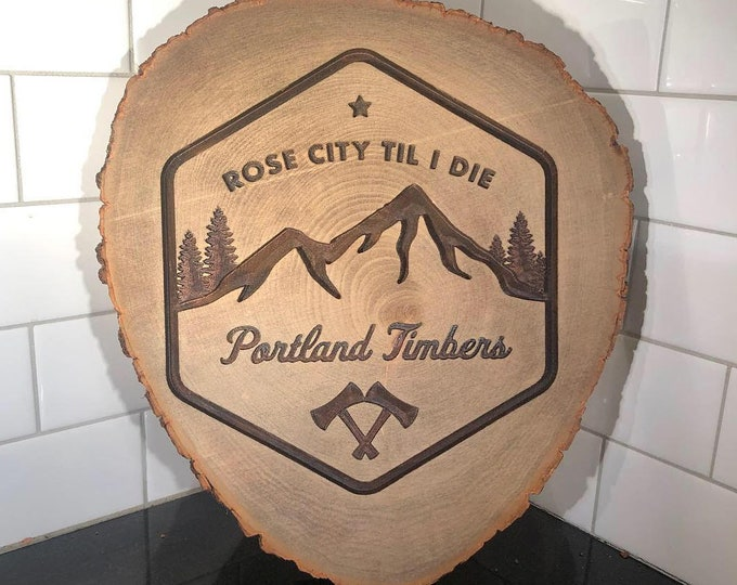 Portland Timbers, Rose City Til I Die, Carved Log, Wooden Wall Hanging, Portland Soccer