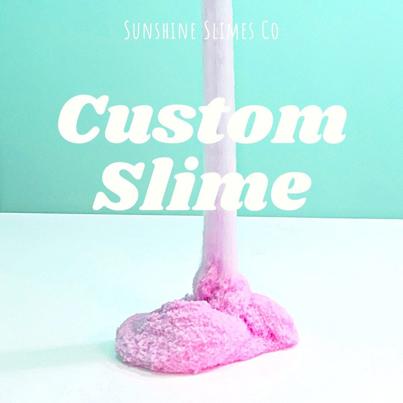 Custom Slime  Scent Color Additives. Perfect Gift Party image 0