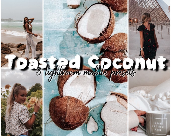 Toasted Coconut • • 3 Lightroom Mobile Presets
