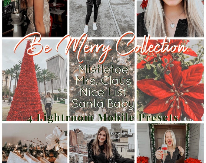 Be Merry Collection- 4 Holiday Lightroom Mobile Presets