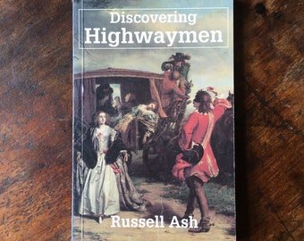 Discovering Highwaymen by Russell Ash | Shire Publications 94 | True Crime Paperback