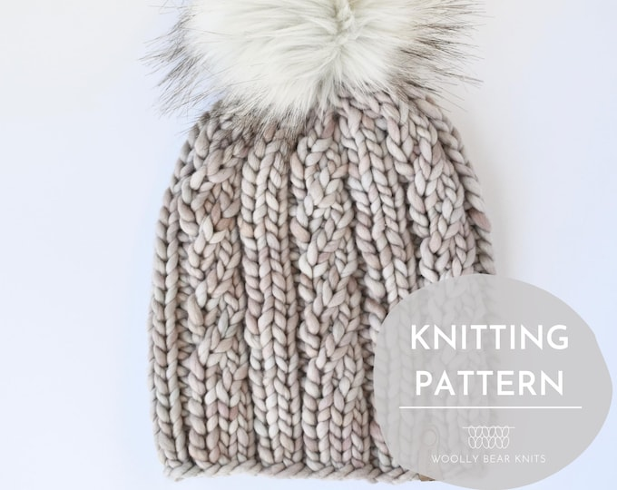 KNITTING PATTERN: Spindrift Beanie | Cable Knit Hat Pattern | Easy Super Bulky and Bulky Yarn Knitting Pattern