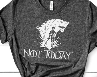 7bc2c69e Not Today Arya Direwolf | Nymeria Direwolf, Game of Thrones Shirt, Arya  Stark Shirt, God of Death, Not Today T Shirt