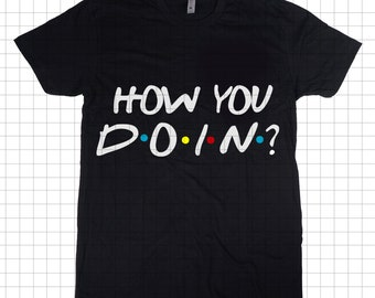 dc95d656f9 How you doin?CUTTING FILE for Silhouette, Cricut, or other cutters, How you  doin'? SVG
