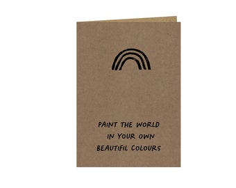 Paint the world your own colours