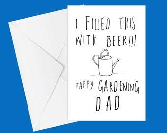 Funny Birthday Card | Dad Birthday | Gardening | Cheeky Card | Gardening Card | Beer | Dad | Stepdad | July Birthday