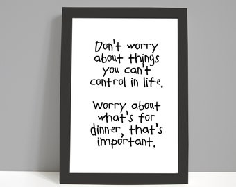 Mother's Day Gift | Mum Gift | Mummy Gift | Funny Print | Don't Worry about Life | Positive Print | Kitchen Decor | Kitchen Print | Food