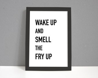Kitchen Print   Food  Print   Breakfast   Gifts for Him   Gifts For Her   Home   Fry Up   New Home Gifts