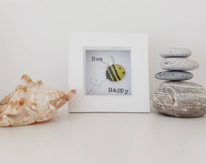Bee Happy pebble art picture, positive quote picture, mothers day gift, birthday present, gift for a special friend, new home gift