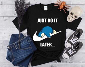 3db5691966a29 pokemon shirt , snorlax shirt , Just Do It Later Tshirt , Pokemon Snorlax  Just Do It Later T Shirt