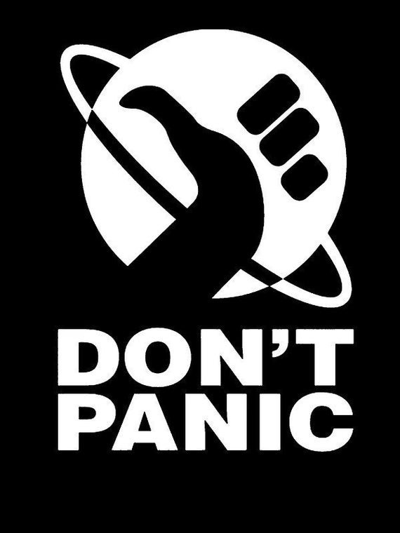 Hitchhiker/'s Guide To The Galaxy Color Vinyl Decal Don/'t Panic Face