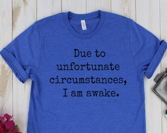 9c6ac0e6f Due to Unfortunate Circumstances, I am awake