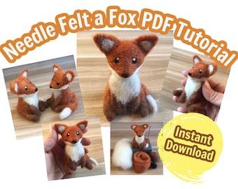 Needle Felting Tutorial Beginner Fox, PDF Instant Download