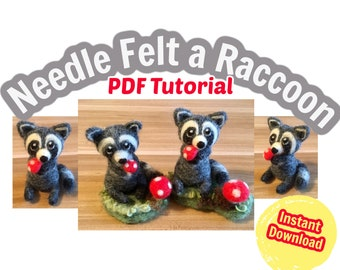 Needle Felting Tutorial Raccoon with Magical Mushroom, PDF Instant Download