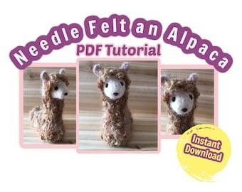 Needle Felting Tutorial Beginner Alpaca, PDF Instant Download