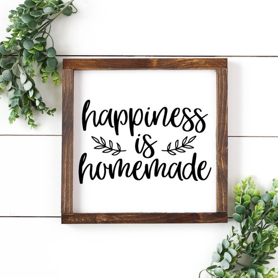 Happiness Is Homemade Svg Svg Files Svg Files Sayings Home Etsy