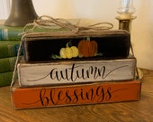 Autumn Blessings Block Set Stacked Blocks Accent Piece Wood Blocks Sign Tiered Tray Sitter Housewarming Gift Gift for Friend Stacking Blocks