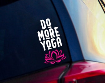Do More Yoga Vinyl Decal - Gift for Yogi - Lotus Decal - Yoga Sticker - Yoga Gifts - Exercise - Fitness