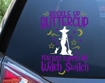 Buckle Up Buttercup Vinyl Decal - Halloween Decal - Halloween Sticker - Witch Decal - Witch Sticker