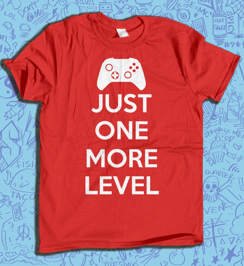 5b029b73347d0 Kids Video Game Shirt SVG File, Just One More Level, Iron On, Print at  Home, htv, Clip Art, Gifts for Gamer, Girl Gamer, Gift Ideas