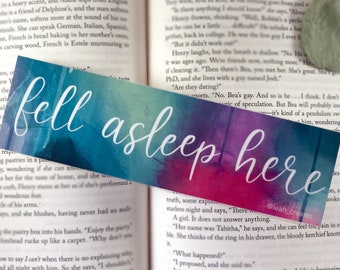 """Bookmarks """"Fell Asleep Here"""" Abstract Art Hand Lettering 