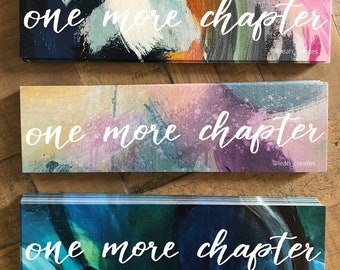 """Bookmarks """"One More Chapter"""" 3 designs - Gift for Bookworm, Book Lover Gift, Girl Quote Book Mark, Reader Gift"""