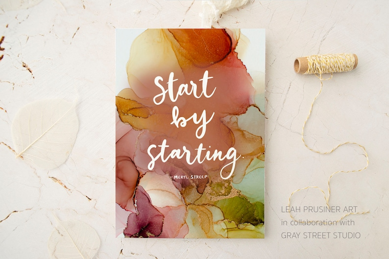 Start by Starting Lettering and Alcohol Ink Art Print  3 Design A