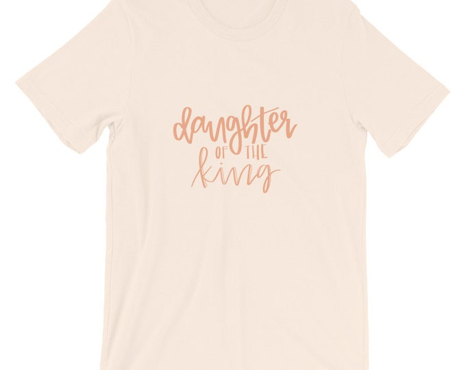Featured listing image: Daughter of the King Unisex Tee