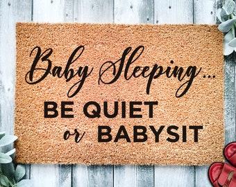 Baby Sleeping Be Quiet Or Babysit | Baby Shower Gift | Funny Door mat rug | New Mom | Doormat | Funny Gift | Home Doormat | New Baby