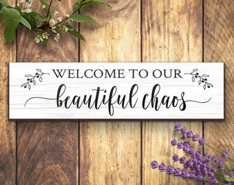 Welcome to Our Beautiful Chaos | Home Decor Gift | Housewarming Gift Sign | Rustic Sign Decor | Living Room Decor Gift Idea