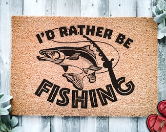 I'd Rather Be Fishing Doormat | Funny Welcome Mat | Funny Dad Grandpa Gift Mat | Fisherman Gift | Funny Fathers Day Gift | Home Doormat