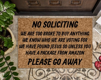 No Soliciting Please Go Away   Funny Doormat   Welcome Mat   Funny Door Mat   Funny Gift   Home Doormat   House Warming Gift  